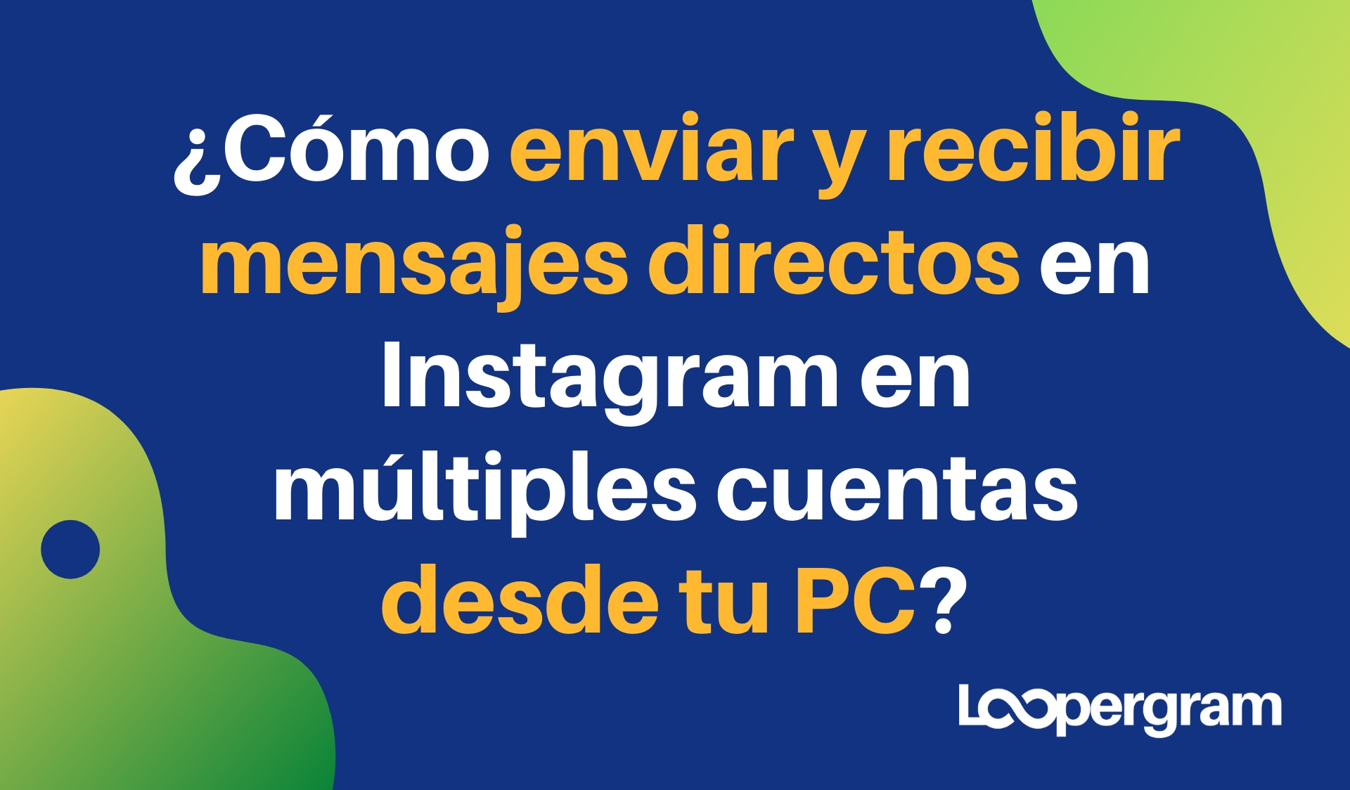 ¿Cómo enviar y recibir mensajes directos en Instagram en múltiples cuentas desde tu PC?